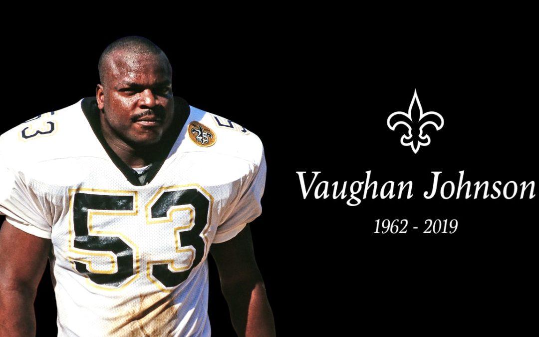 Remembering A Saints Legend: Vaughan Johnson